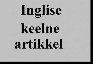 Ma kirjutan Inglise keeles 700 sõnase artikli või muu Sisu sinu veebilehele