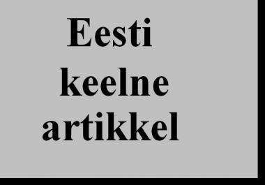 kirjutan Eesti keelse artikli või veebisisu kuni 500 sõna